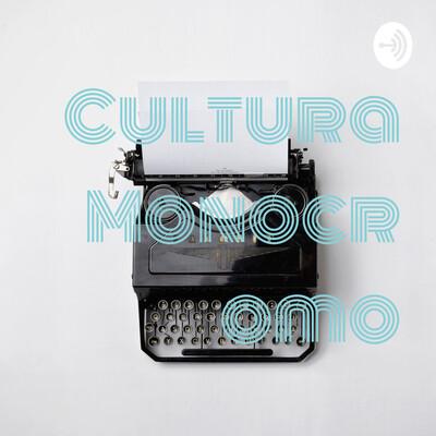 Cultura Monocromo