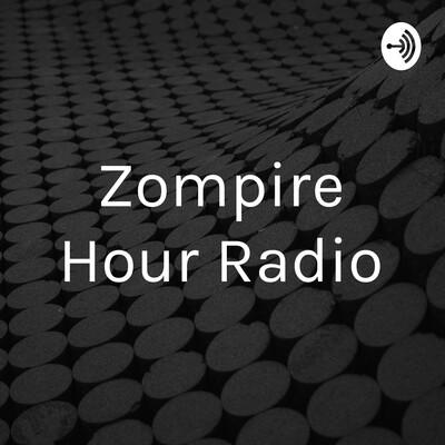 Zompire Hour Radio