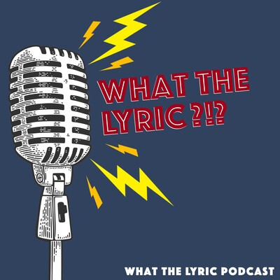 What the Lyric