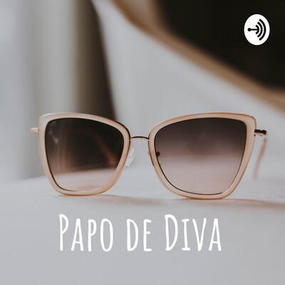 Papo de Diva