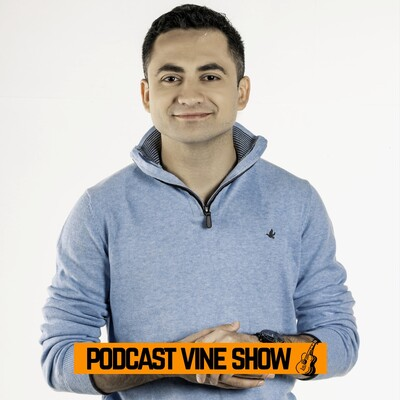 PODCAST Vine Show
