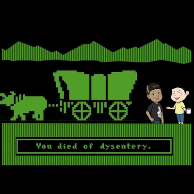 You Died of Dysentery