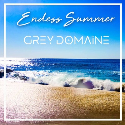 Endless Summer by Grey Domaine