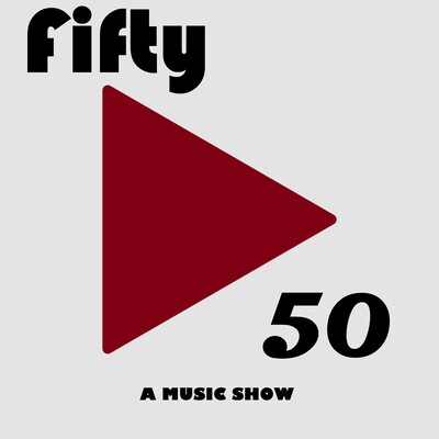 Fifty/50: A Music Show