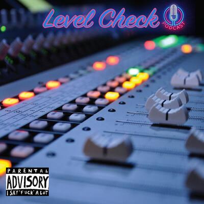 Level Check Podcast