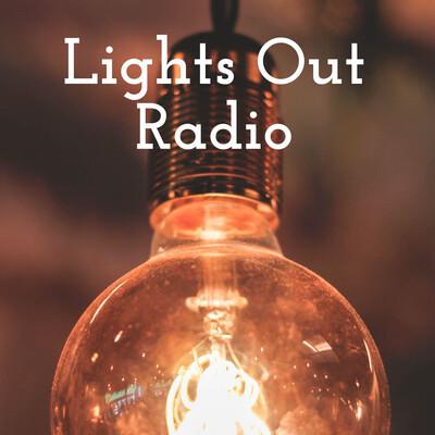 Lights Out Radio