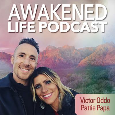The Awakened Life Podcast