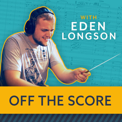 Off The Score with Eden Longson