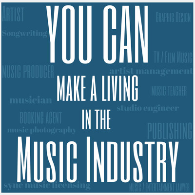 YOU CAN Make a Living In The Music Industry Podcast