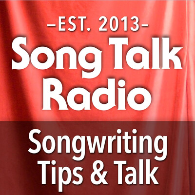 Song Talk Radio   Songwriting Tips   Lyrics   Arranging   Live Feedback