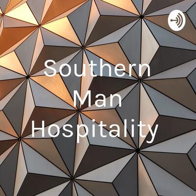 Southern Man Hospitality