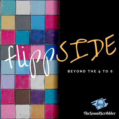 Flippside- Beyond the 9 to 6