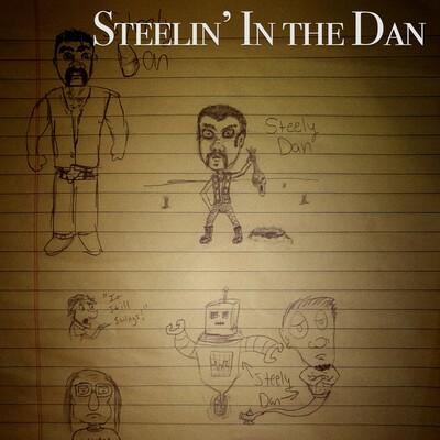 Steelin' In the Dan