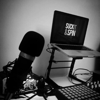 Suck It And Spin's Podcast
