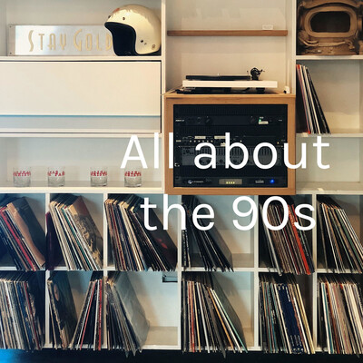 All about the 90s