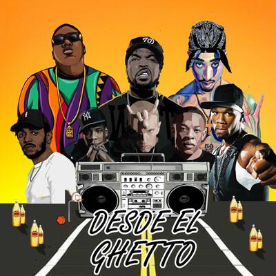 Desde El Ghetto