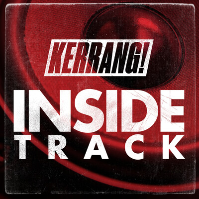 KERRANG! Inside Track