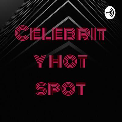 Celebrity hot spot
