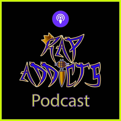 Rap Addicts Podcast