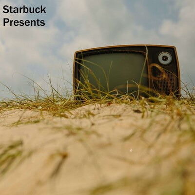 Starbuck Presents