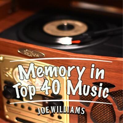 Memory in Top 40 Music