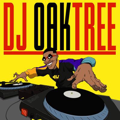 MIXES BY DJ OAKTREE