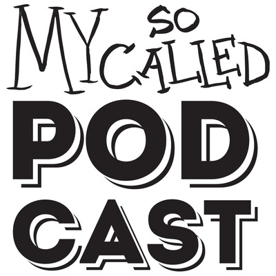 My So Called Podcast
