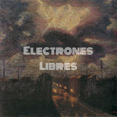 Electrones Libres: Una Historia de la Música Electrónica