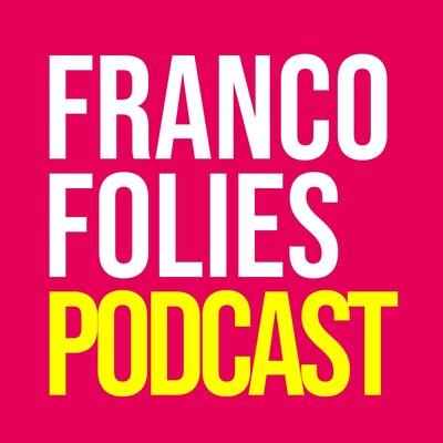 Francofolies Podcast