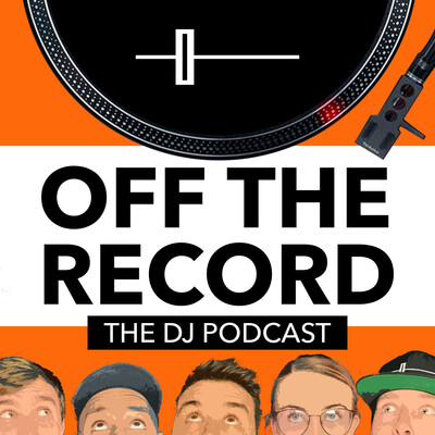 Off The Record - The DJ Podcast by Crossfader