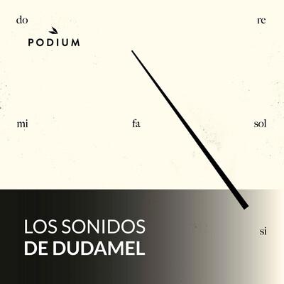 Los sonidos de Dudamel