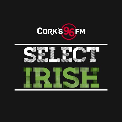 Cork's 96fm presents Select Irish