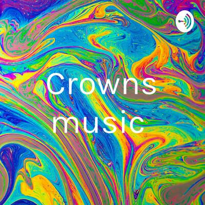 Crowns music