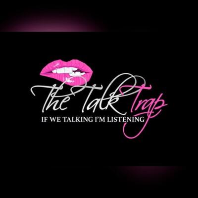 The Talk Trap