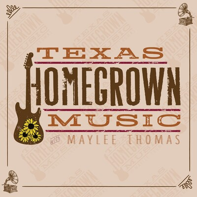 Texas Homegrown Music with Maylee Thomas