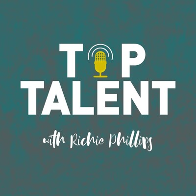 TOP TALENT with Richie Phillips