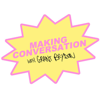 Making Conversation with Grant Brydon
