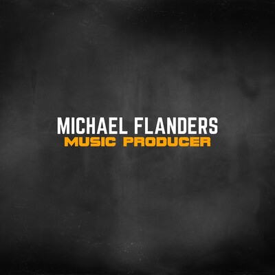 Michael Flanders Music Producer