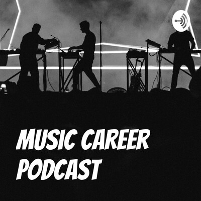 Music Career Podcast