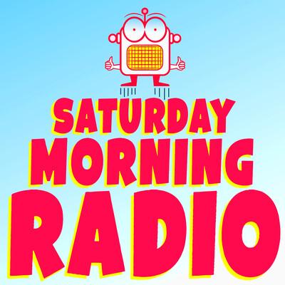 Saturday Morning Radio