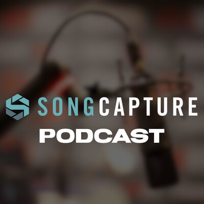 Song Capture Podcast