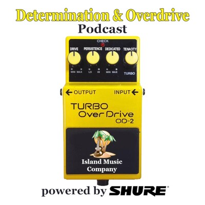 Determination and Overdrive Podcast