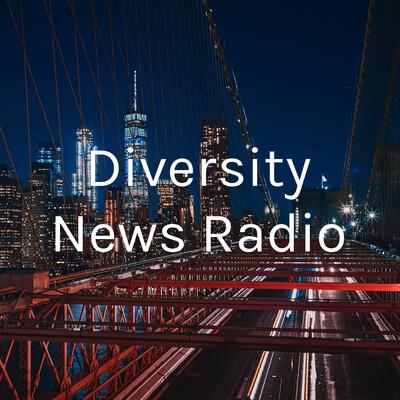 Diversity News Radio
