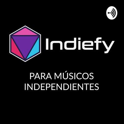 Indiefy | Para Músicos Independientes