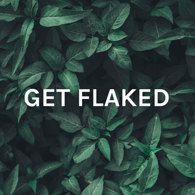 GET FLAKED: The Talkshow