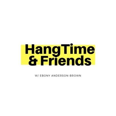 HangTime & Friends