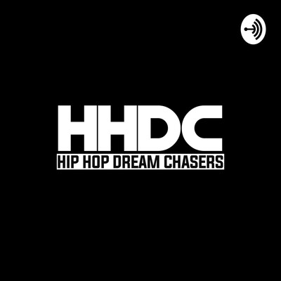 Hip Hop Dream Chasers