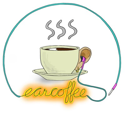 Ear Coffee Podcast