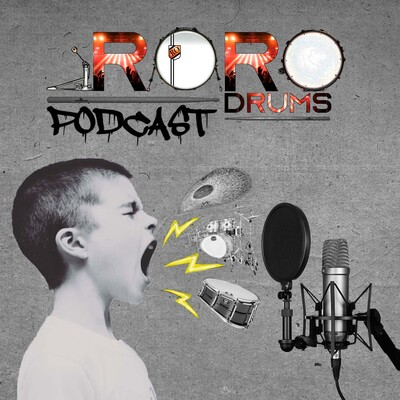 Roro Drums Podcast