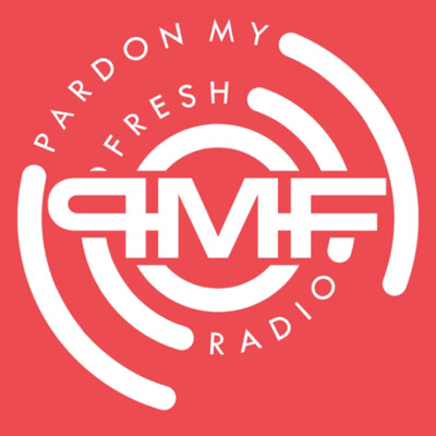 Pardon My Fresh Radio